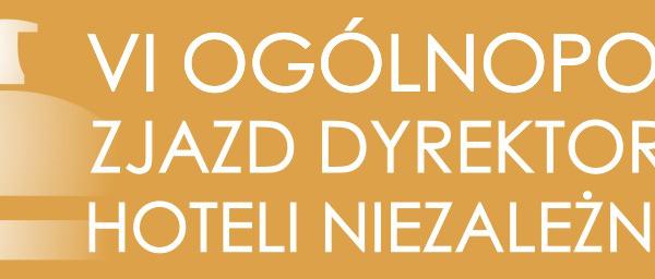 30 września – 2 października 2015 :: 6 Ogólnopolski Zjazd Dyrektorów Hoteli Niezależnych